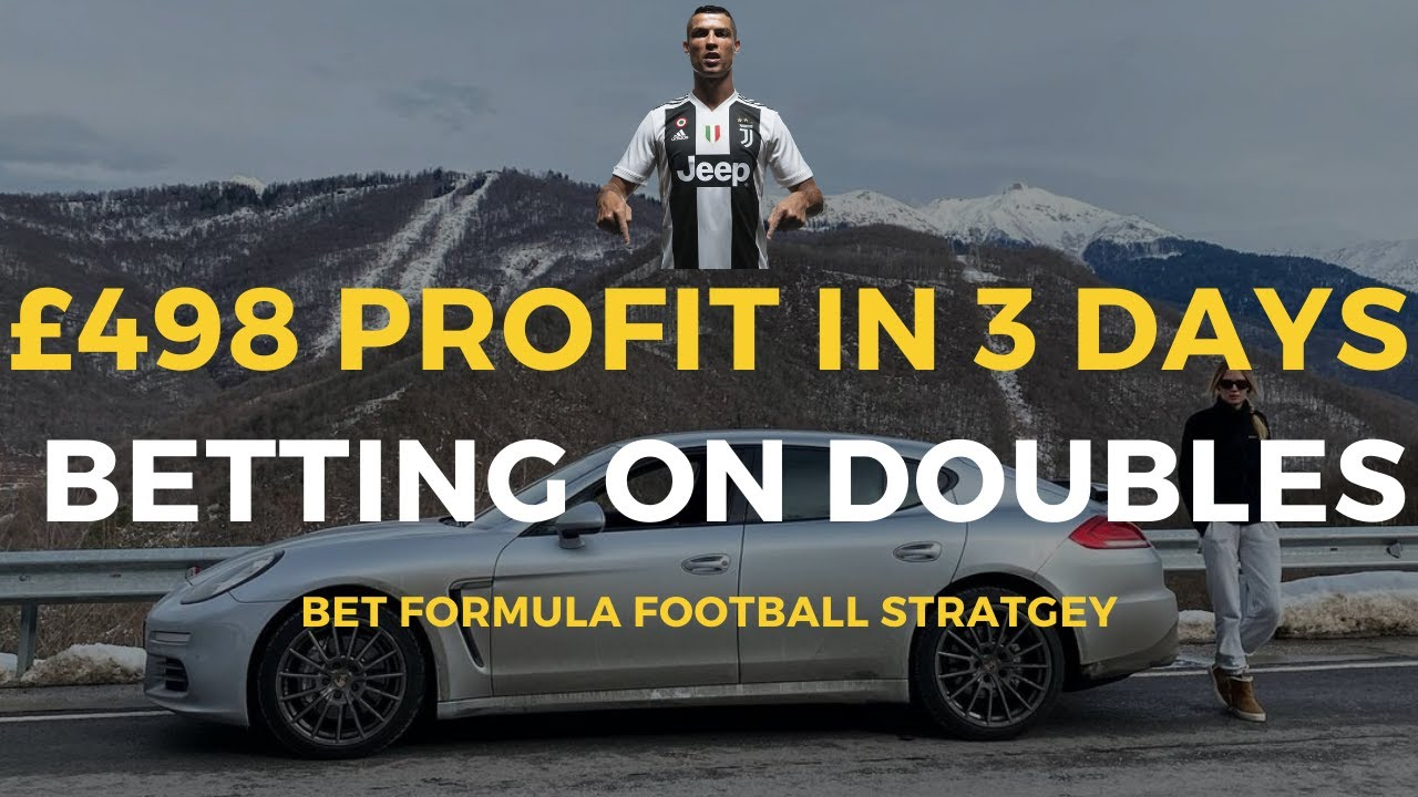 FOOTBALL BETTING STRATEGY: £498 Profit In 3 Days With Doubles (Pre Match Win Market System)