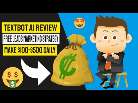 textbot ai review – how to get free textbot ai leads & sign ups (UPDATE)