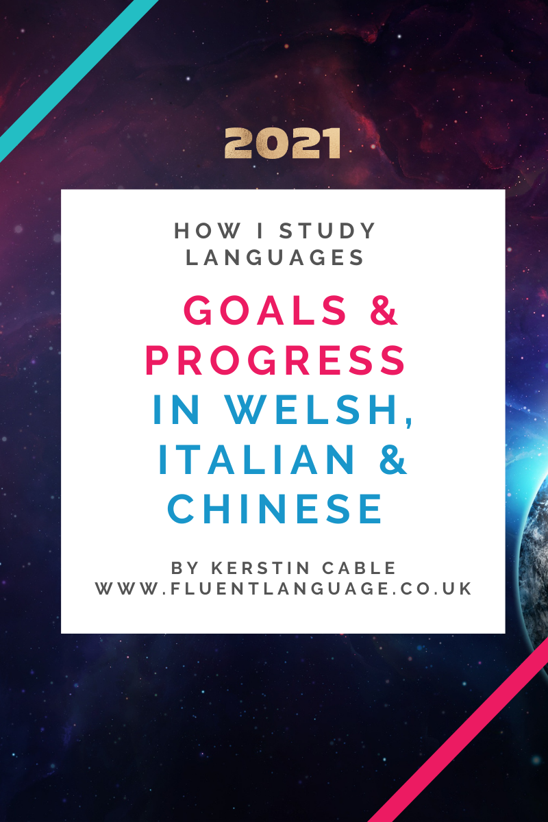 How I Study Languages: A Quarterly Check-in for Welsh, Italian & Chinese
