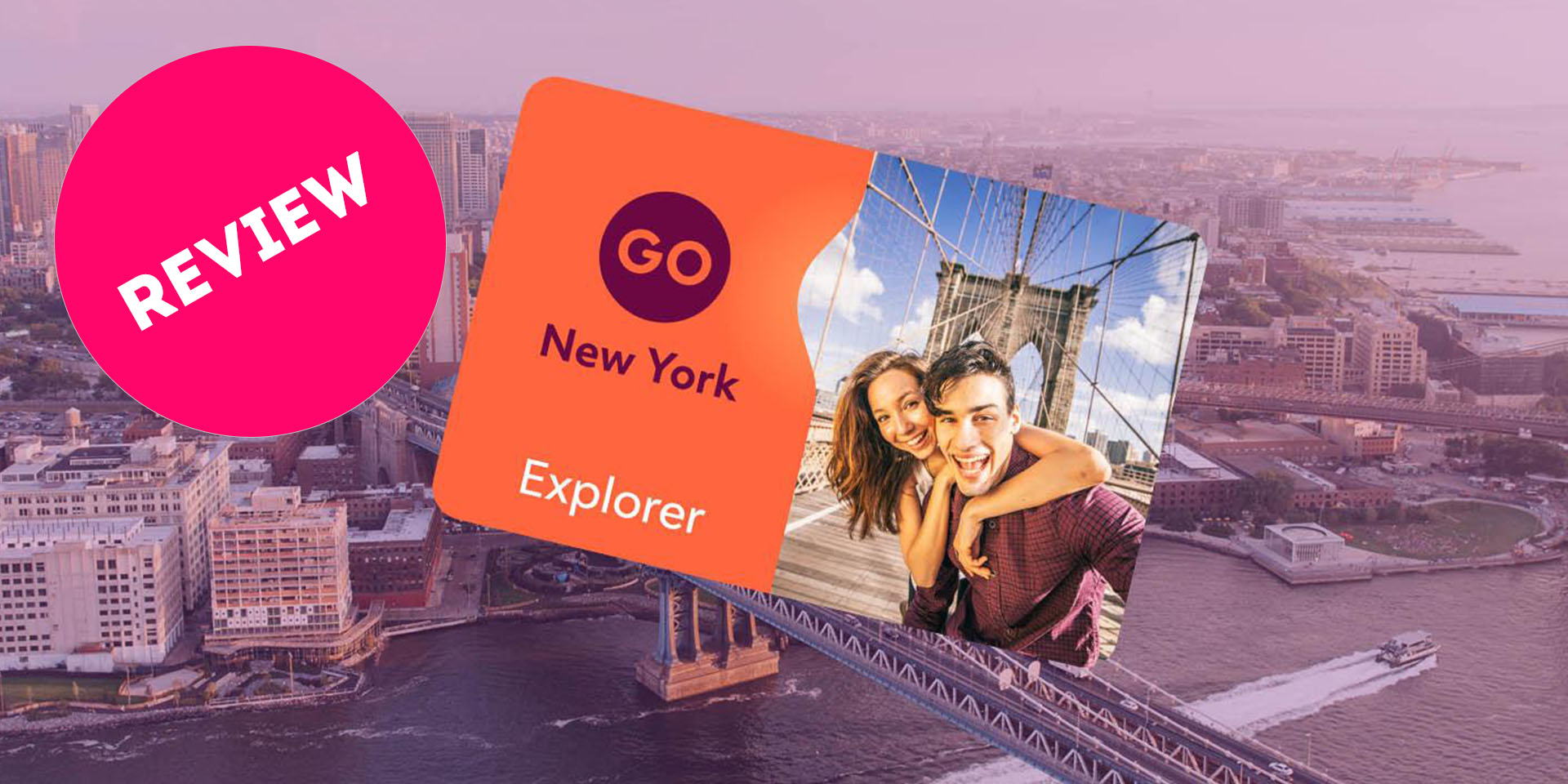 Go New York Pass Review