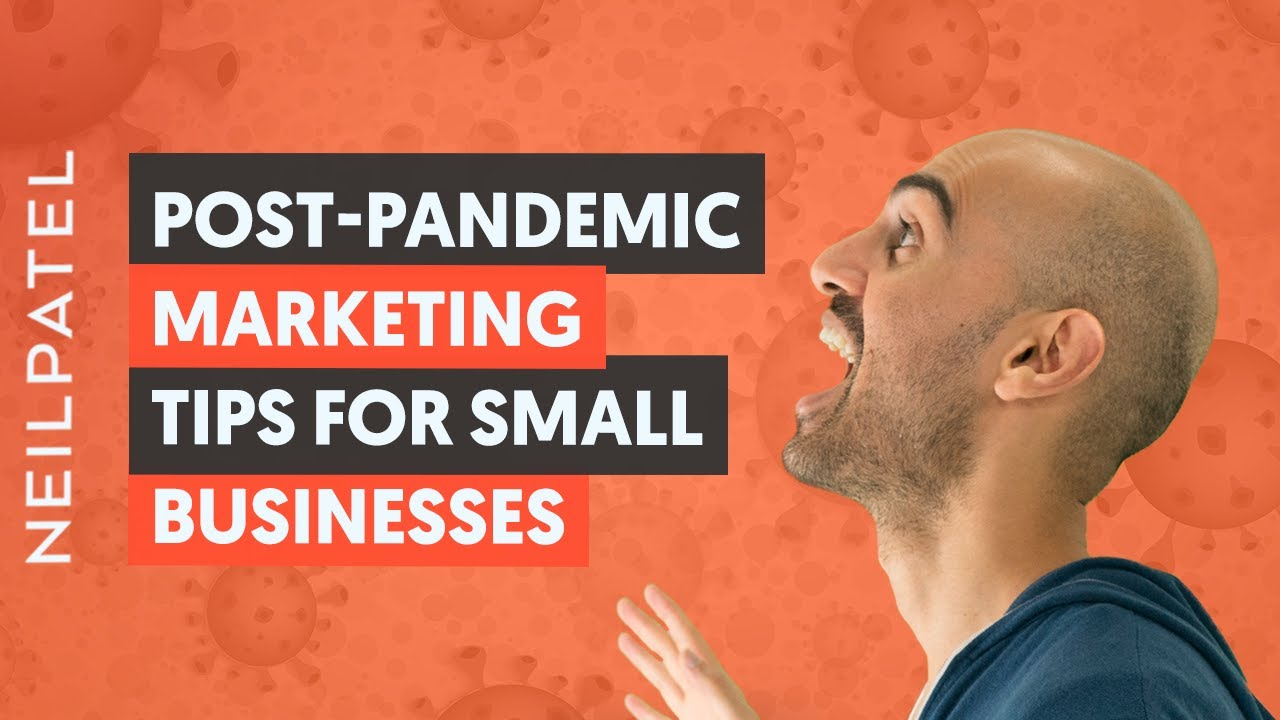 10 Post Pandemic Marketing Tips for Small Businesses   Turn Your Business Around Through Marketing