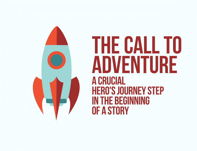 The Call to Adventure: A Crucial Hero's Journey Step in the Beginning of a Story